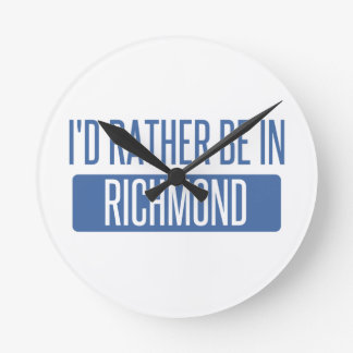I'd rather be in Richmond VA Round Clock