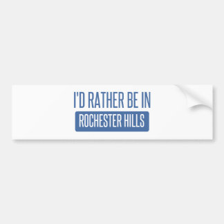I'd rather be in Rochester MN Bumper Sticker
