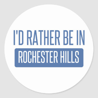 I'd rather be in Rochester MN Classic Round Sticker