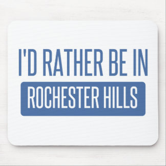 I'd rather be in Rochester MN Mouse Pad