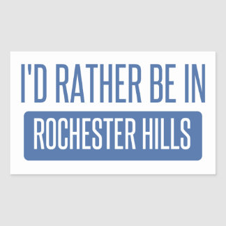 I'd rather be in Rochester MN Sticker