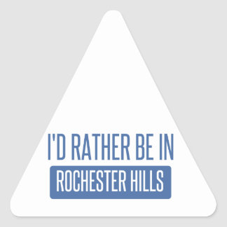 I'd rather be in Rochester MN Triangle Sticker