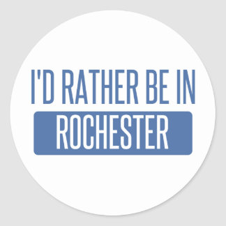 I'd rather be in Rochester NY Classic Round Sticker