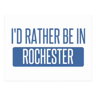 I'd rather be in Rochester NY Postcard