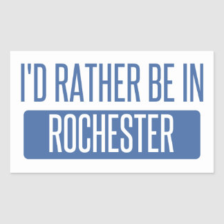 I'd rather be in Rochester NY Sticker