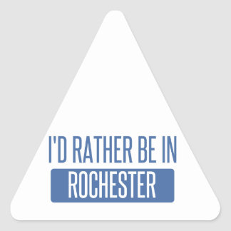 I'd rather be in Rochester NY Triangle Sticker