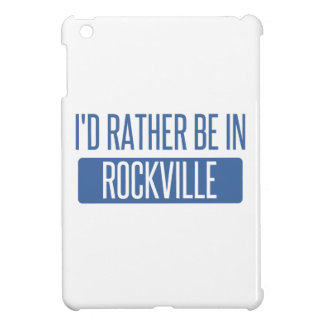 I'd rather be in Rockville iPad Mini Covers