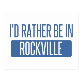 I'd rather be in Rockville Postcard