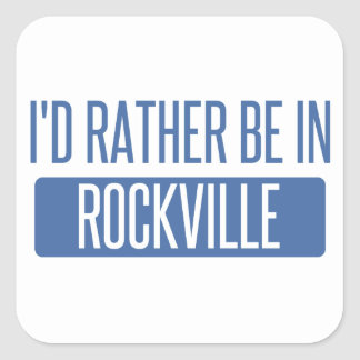 I'd rather be in Rockville Square Sticker