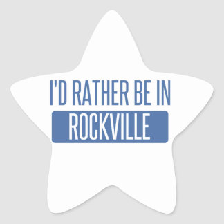 I'd rather be in Rockville Star Sticker