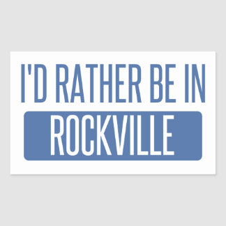 I'd rather be in Rockville Sticker