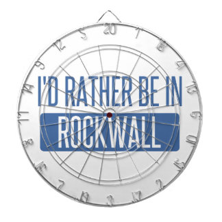 I'd rather be in Rockwall Dartboard