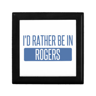 I'd rather be in Rogers Gift Box