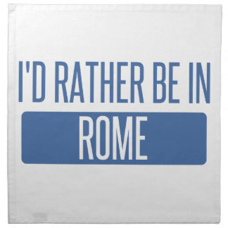 I'd rather be in Rome Napkin