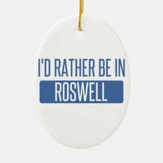 I'd rather be in Roswell GA Ceramic Oval Ornament