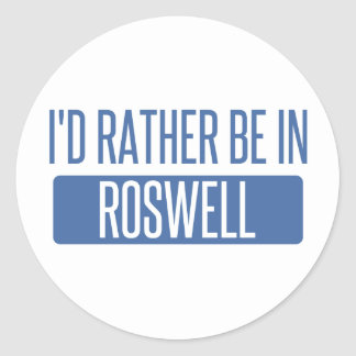 I'd rather be in Roswell GA Classic Round Sticker