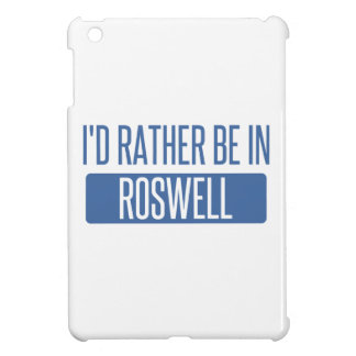I'd rather be in Roswell GA iPad Mini Cover