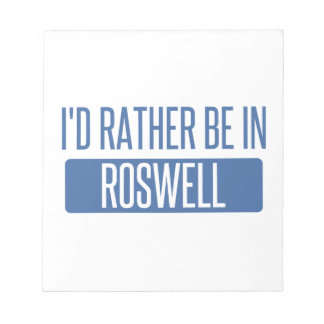 I'd rather be in Roswell GA Notepad