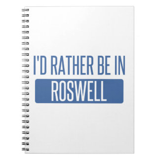 I'd rather be in Roswell GA Spiral Notebook