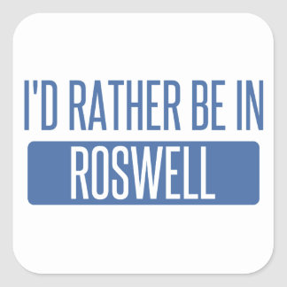 I'd rather be in Roswell GA Square Sticker