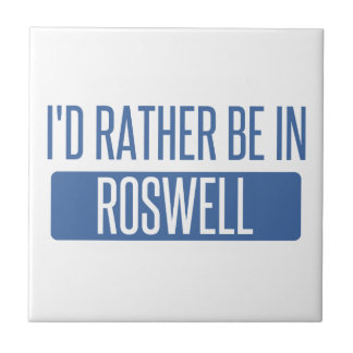 I'd rather be in Roswell GA Tile