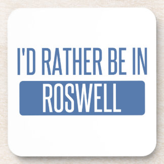 I'd rather be in Roswell NM Drink Coaster