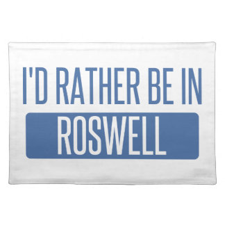 I'd rather be in Roswell NM Placemat