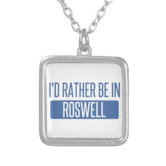 I'd rather be in Roswell NM Silver Plated Necklace