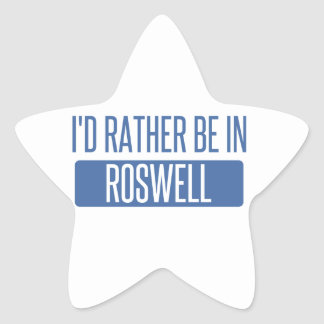 I'd rather be in Roswell NM Star Sticker