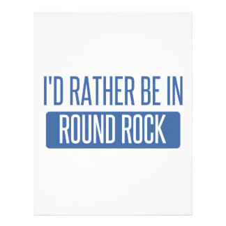 I'd rather be in Round Rock Letterhead