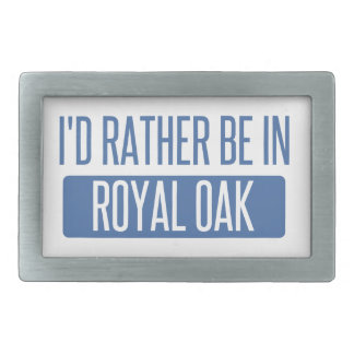 I'd rather be in Royal Oak Belt Buckle