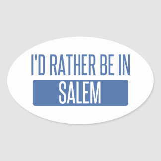 I'd rather be in Salem MA Oval Sticker