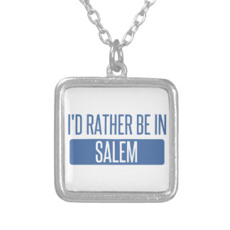 I'd rather be in Salem MA Silver Plated Necklace