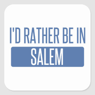 I'd rather be in Salem MA Square Sticker