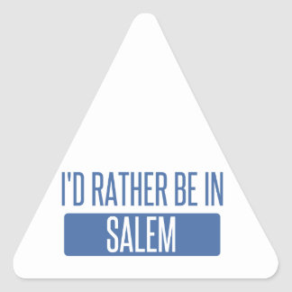 I'd rather be in Salem MA Triangle Sticker