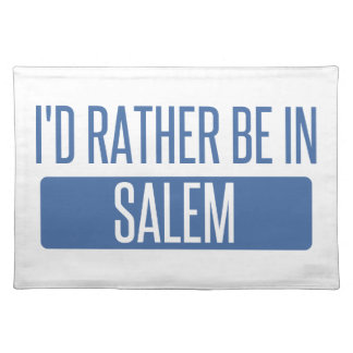 I'd rather be in Salem OR Placemat