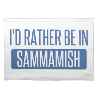 I'd rather be in Sammamish Placemat