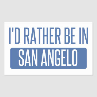I'd rather be in San Angelo