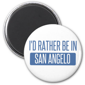 I'd rather be in San Angelo 2 Inch Round Magnet