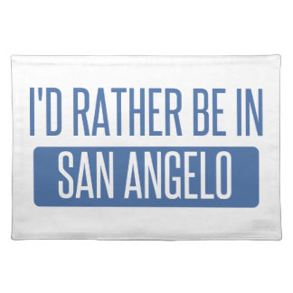 I'd rather be in San Angelo Placemat