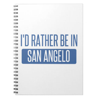 I'd rather be in San Angelo Spiral Note Book