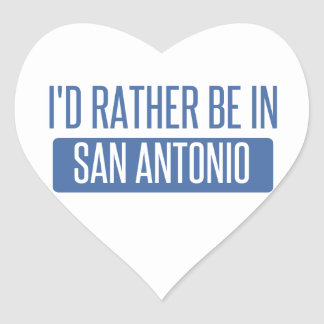 I'd rather be in San Antonio Heart Sticker