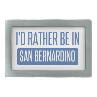 I'd rather be in San Bernardino Belt Buckle