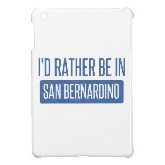 I'd rather be in San Bernardino iPad Mini Covers