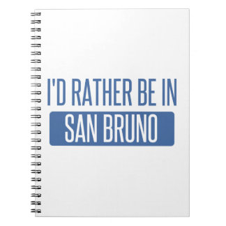 I'd rather be in San Bruno Spiral Note Books