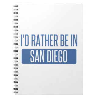 I'd rather be in San Diego Notebook