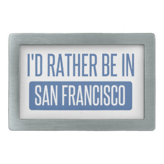 I'd rather be in San Francisco Belt Buckle