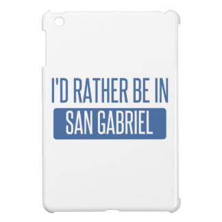 I'd rather be in San Gabriel iPad Mini Covers