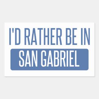 I'd rather be in San Gabriel Sticker
