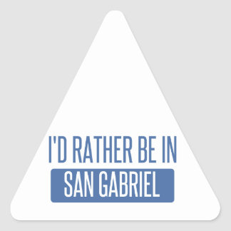 I'd rather be in San Gabriel Triangle Sticker